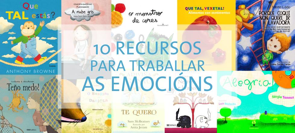 10 Recursos para traballar as emocións