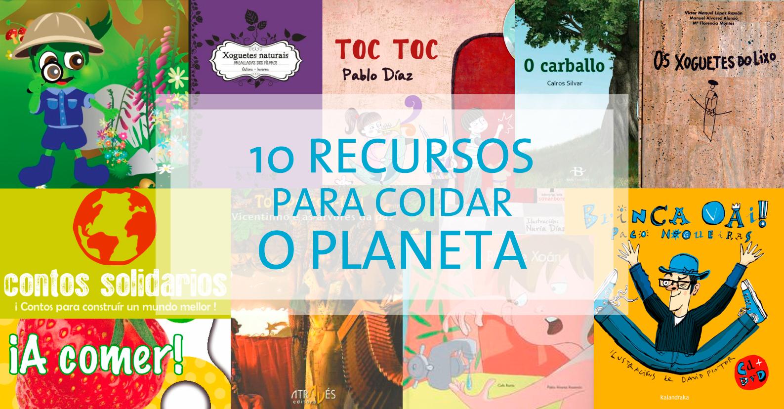 10 Recursos para coidar o planeta