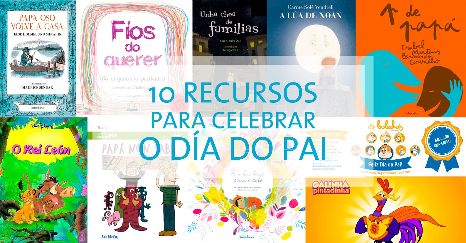10 Recursos para celebrar o Día do pai