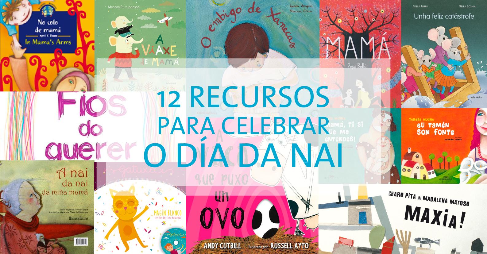 12 Recursos para celebrar o Día da Nai