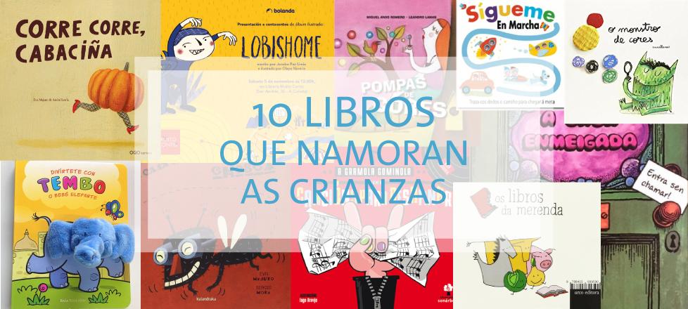 10 Libros que namoran as crianzas